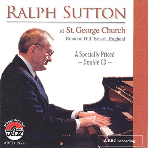 Ralph Sutton At St George Church 2 CD