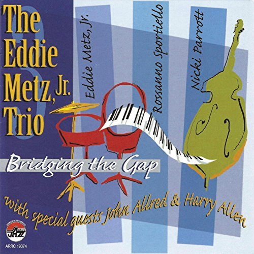 Eddie Jr Trio Metz Bridging The Gap
