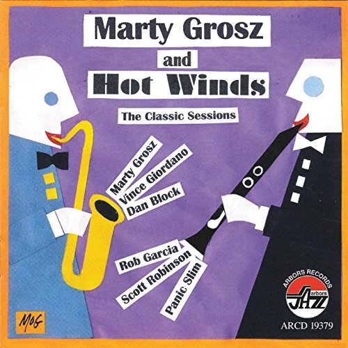 Grosz Marty & Hot Winds Classic Sessions