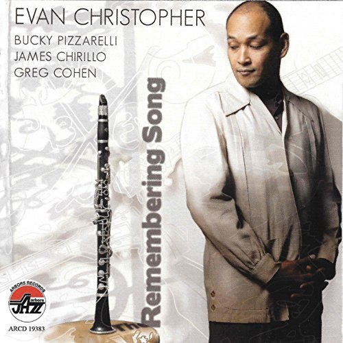 Evan Christopher Remembering Song