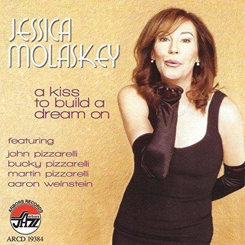 Jessica Molaskey Kiss To Build A Dream On