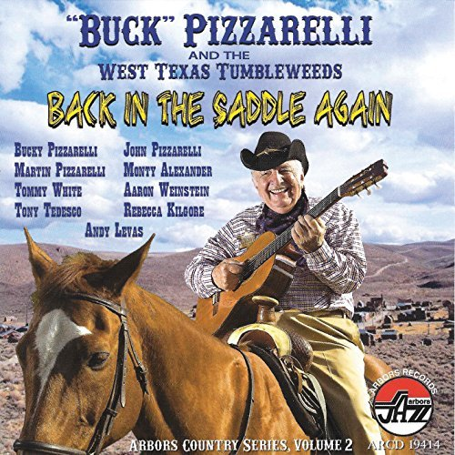 Bucky Pizzarelli Back In The Saddle Again