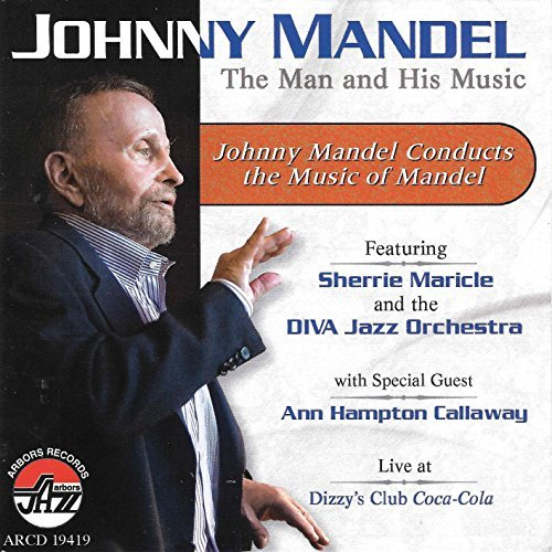 Johnny Mandel Man & His Music