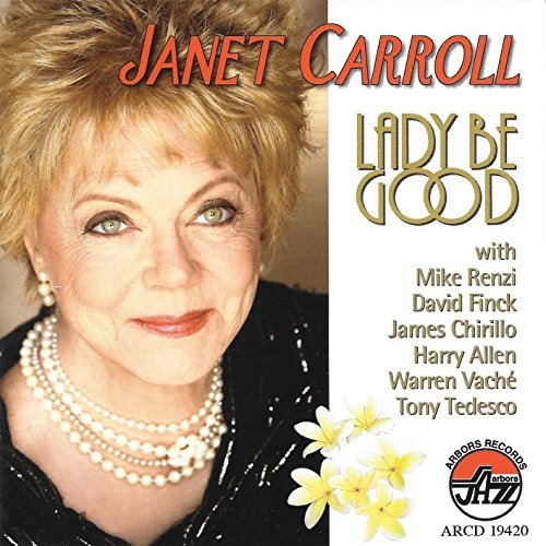 Janet Carroll Lady Be Good