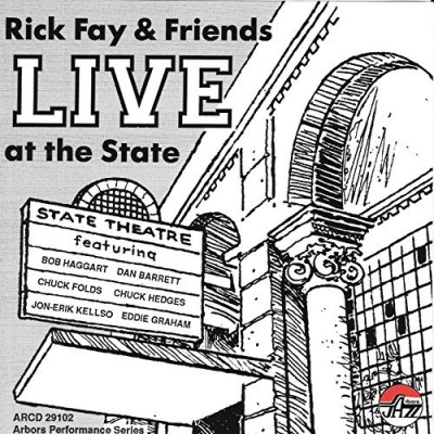 Rick & Friends Fay Live At The State