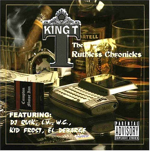King T. Ruthless Chronicles Explicit Version