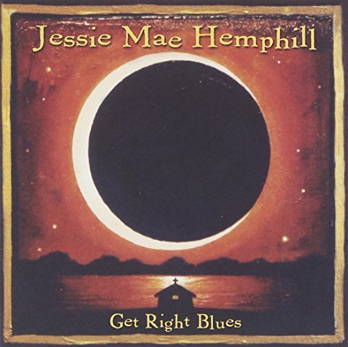 Jessie Mae Hemphill Get Right Blues