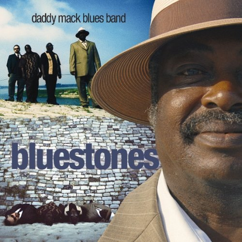Daddy Mack Blues Band Bluestones