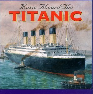 Carl & Orchestra Wolfe Music Aboard The Titanic