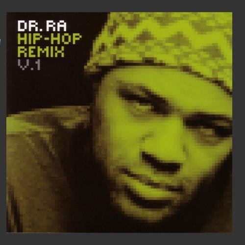 Dr. Ra Vol. 1 Dr. Ra Hip Hop Remix