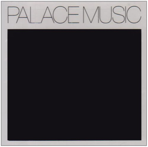 Palace Music Lost Blues & Other Songs