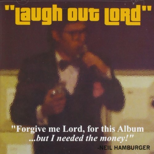 Neil Hamburger Laugh Out Lord