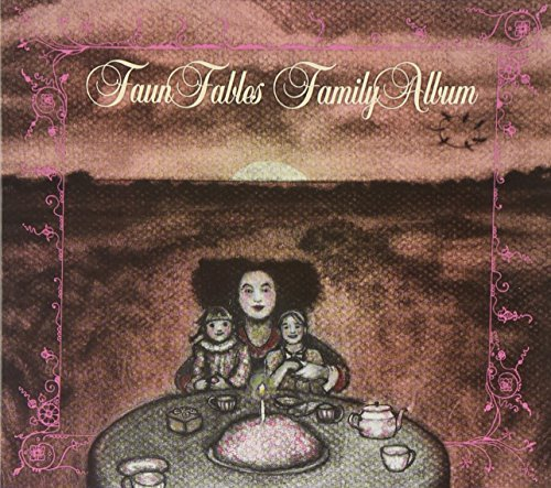 Faun Fables Family Album