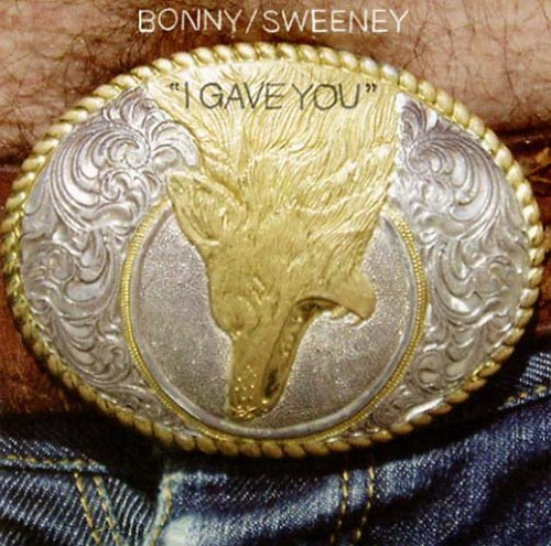 Bonnie Prince Billy Sweeney I Gave You