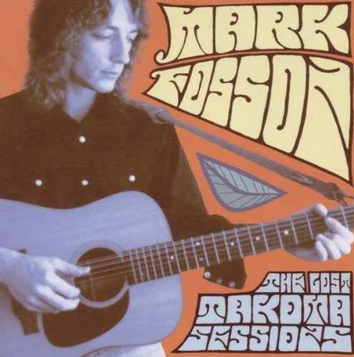 Mark Fosson Lost Takoma Sessions Incl. Bonus DVD