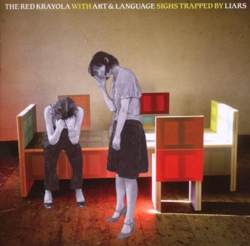 Red Krayola With Art & Languag Sighs Trapped By Liars