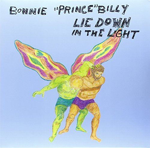 Bonnie Prince Billy Lie Down In The Light