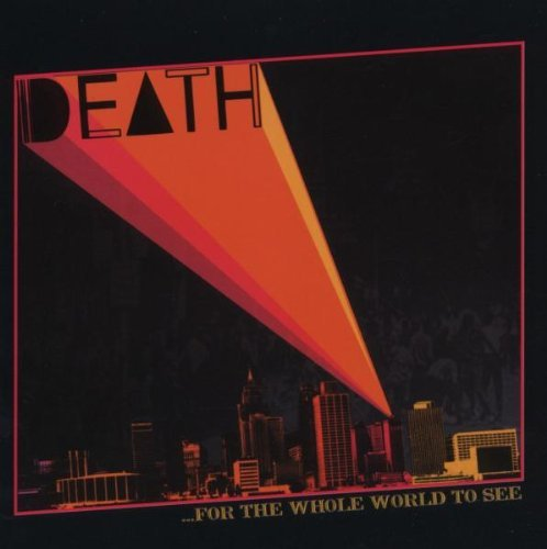 Death (70's Act) For The Whole World To See