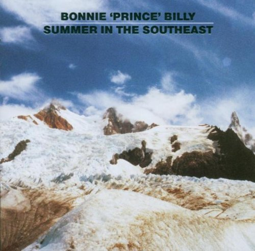 Bonnie Prince Billy Summer In The Southeast