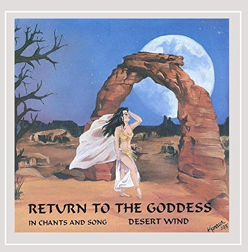 Desert Wind Return To The Goddess