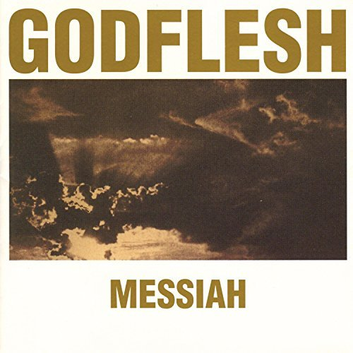 Godflesh Messiah
