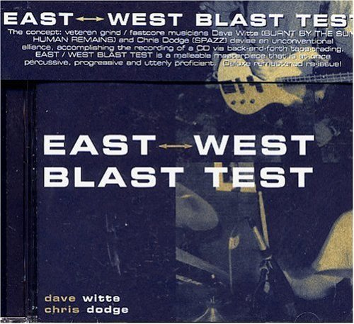 East West Blast Test East West Blast Test