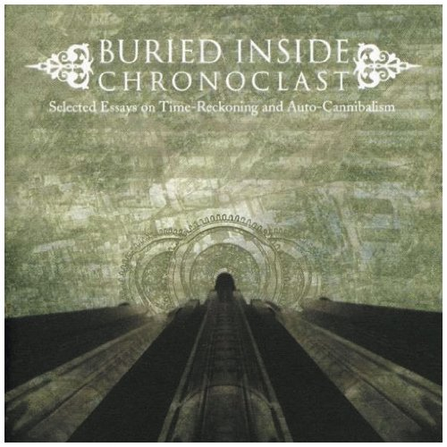 Buried Inside Chronoclast