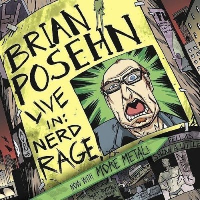 Brian Posehn Live In Nerd Rage Explicit Version