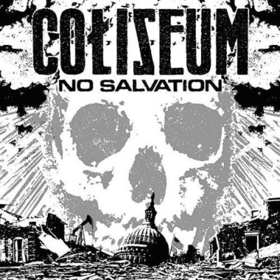 Coliseum No Salvation Explicit Version