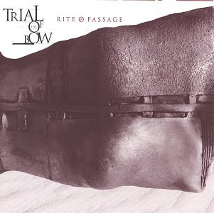 Trial Of The Bow Rite Of Passage Explicit Version