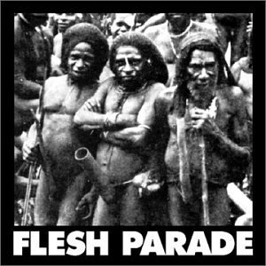 Flesh Parade Kill Whitey Explicit Version