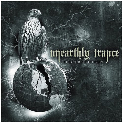 Unearthly Trance Electrocution