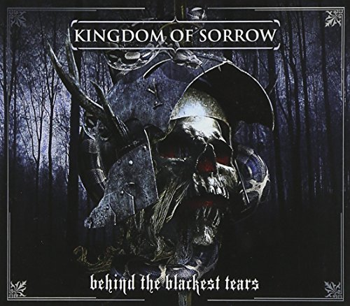 Kingdom Of Sorrow Behind The Blackest Tears