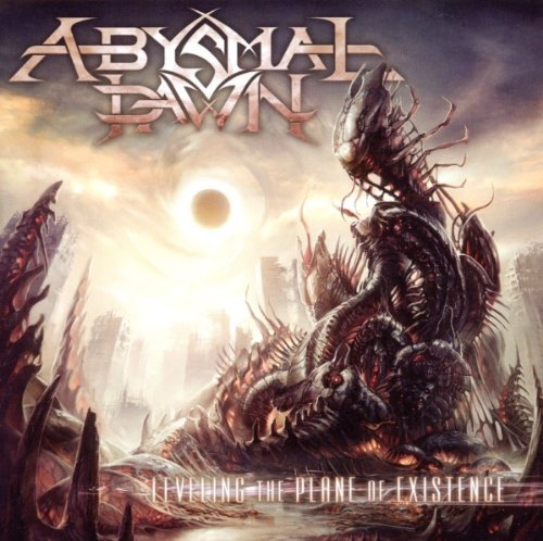 Abysmal Dawn Leveling The Plane Of Existenc