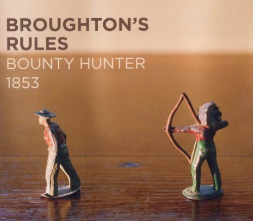 Broughton's Rules Bounty Hunter 1853