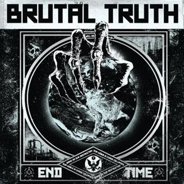 Brutal Truth End Time