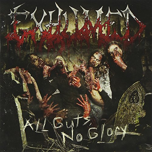 Exhumed All Guts No Glory