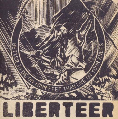 Liberteer Better To Die On Your Feet Tha