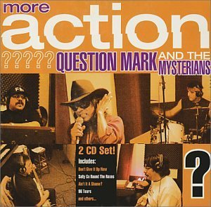 Question Mark & The Mysterians More Action