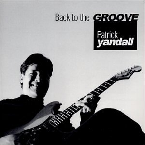 Yandall Patrick Back To The Groove