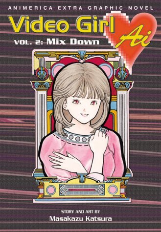 Masakazu Katsura Video Girl Ai Vol. 2 Mix Down