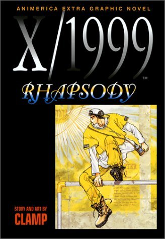 Clamp X 1999 Vol. 7 Rhapsody X 1999 Vol. 7 Rhapsody