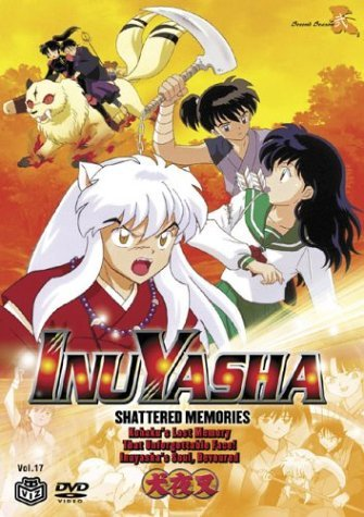 Inuyasha Vol. 17 Shattered Memories Clr Nr