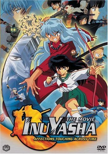 Affections Touching Across Tim Inuyasha Movie Nr
