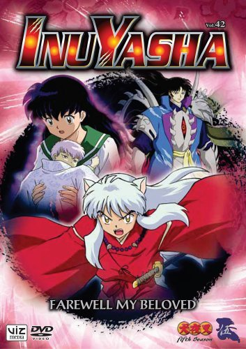 Inuyasha Vol. 42 Farewell My Beloved Clr Nr