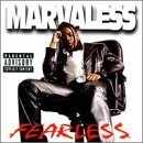 Marvaless Fearless Explicit Version