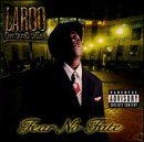 Laroo Fear No Fate Explicit Version Feat. C Bo Lunasicc Marvaless