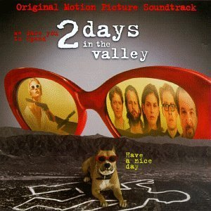 Two Days In The Valley Soundtrack Pickett Day Johnson Wells Dixon Lovett