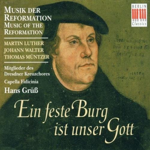 M. Luther Music Of The Reformation Gruss Capella Fidici