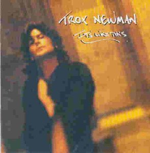 Troy Newman It's Like This